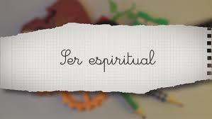 SER ESPIRITUAL 3